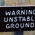 Unstable Ground Sign at TRNP